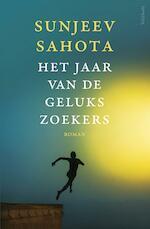 Jaar van de gelukszoekers - Sunjeev Sahota (ISBN 9789044630213)