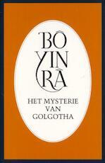 Het mysterie van Golgotha - Bô Yin Râ (ISBN 9789073007246)