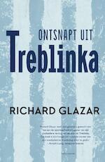 Ontsnapt uit Treblinka - Richard Glazar (ISBN 9789045030012)