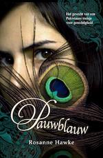 Pauwblauw - Rosanne Hawke (ISBN 9789029724876)