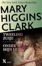 Tweelingzusje / onder mijn huid - Mary Higgins Clark (ISBN 9789401605601)