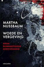 Woede en vergeving - Martha Nussbaum, Martha C. Nussbaum (ISBN 9789026329470)