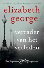 Verrader van het verleden - Elizabeth George (ISBN 9789400507425)