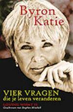Vier vragen die je leven veranderen - Byron Katie, Stephen Mitchell (ISBN 9789049201173)
