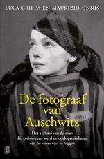 De fotograaf van Auschwitz - Luca Crippa, Maurizio Onnis (ISBN 9789022577486)