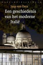 Een geschiedenis van het moderne Italië - Jaap van Osta (ISBN 9789028426757)