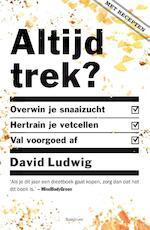 Altijd trek? - David Ludwig (ISBN 9789000352180)