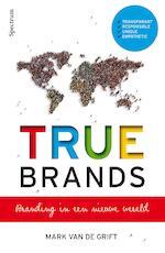 True brands - Mark van de Grift (ISBN 9789000348169)