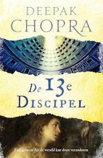 De 13e discipel - Deepak Chopra