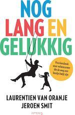 Nog lang en gelukkig - Laurentien van Oranje, Jeroen Smit (ISBN 9789044630572)