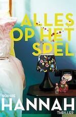 Alles op het spel - Sophie Hannah (ISBN 9789026140372)