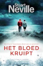 Het bloed kruipt - Stuart Neville (ISBN 9789044974959)