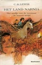 Het neefje van de tovenaar - C.s. Lewis, Madeleine Van Den Bovenkamp-gordeau, Annemarie Van Haeringen (ISBN 9789025839703)