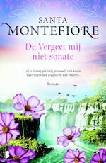 De vergeet-mij-niet-sonate - Santa Montefiore (ISBN 9789022579015)