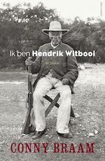 Ik ben Hendrik Witbooi - Conny Braam