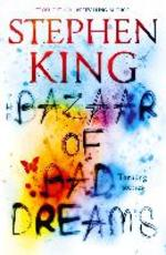 The Bazaar of Bad Dreams - Stephen King (ISBN 9781473698932)
