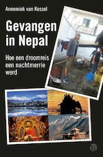 Gevangen in Nepal - Annemiek van Kessel (ISBN 9789462970304)