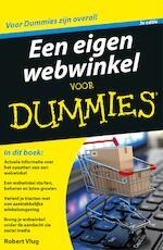 Een eigen webwinkel voor Dummies, 3e editie - Robert Vlug (ISBN 9789045352497)