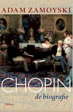 Chopin - Adam Zamoyski (ISBN 9789460031465)