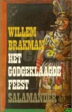 Godgeklaagde feest - Brakman (ISBN 9789021495026)