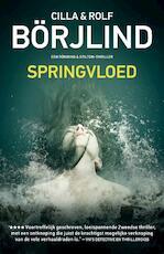 Springvloed - Cilla Börjlind, Rolf Börjlind (ISBN 9789400506886)