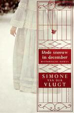 Rode sneeuw in december - Simone van der Vlugt (ISBN 9789026337307)