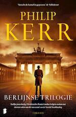 De berlijnse trilogie - Philip Kerr (ISBN 9789022578582)