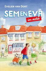 Sem en Eva in actie - Evelien van Dort (ISBN 9789026621253)