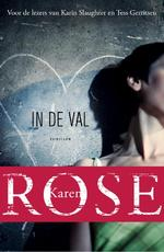 In de val - Karen Rose (ISBN 9789026139666)