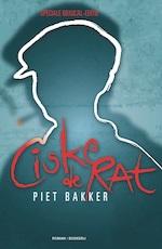 Ciske de rat de musical - Piet Bakker, Margriet van Eikema Hommes (ISBN 9789022548325)