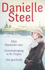 Omnibus - Mijn Russische oma, Het geschenk, Zonsondergang in St Tropez - Danielle Steel (ISBN 9789021019369)