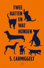 Twee katten en wat honden