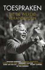 Toespraken die de wereld veranderden (ISBN 9789021564258)