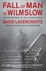 Fall of Man in Wilmslow - David Lagercrantz (ISBN 9781848668935)