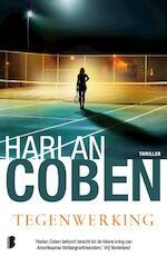 Tegenwerking - Harlan Coben (ISBN 9789022566213)