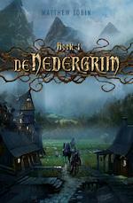 De Nedergrim - Matthew Jobin (ISBN 9789025766665)