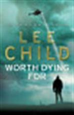 Worth Dying For - Lee Child (ISBN 9780593065662)