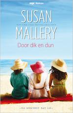 Door dik en dun - Susan Mallery (ISBN 9789402519778)