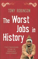 The Worst Jobs in History - Tony Robinson (ISBN 9780330438575)