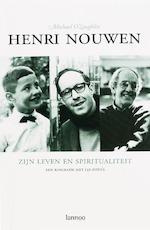 Henri Nouwen. zijn leven en spiritauliteit