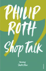 Shop Talk - Philip Roth (ISBN 9780099428435)