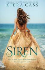 Siren - Kiera Cass (ISBN 9789000353149)