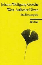 West-östlicher Divan - Johann Wolfgang von Goethe (ISBN 9783150067857)