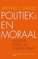 Politiek en moraal - Michael Sandel (ISBN 9789025905422)