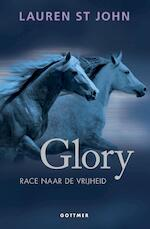 Glory - Lauren St John (ISBN 9789025765583)