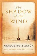 The shadow of the wind - Carlos Ruiz Zafon (ISBN 9780753820254)