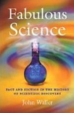 Fabulous Science - John Waller (ISBN 9780198609391)