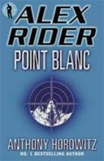 Point Blanc Point Blanc - Anthony Horowitz (ISBN 9781844280933)