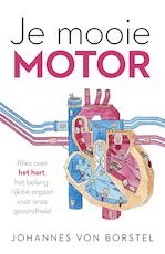 Je mooie motor - Johannes Von Borstel (ISBN 9789024572175)