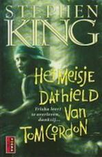 Het meisje dat hield van Tom Gordon - Stephen King (ISBN 9789024541041)